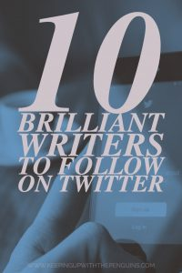 10 Brilliant Writers to Follow on Twitter - grey lettering overlaid on blue image of a hand holding a phone with the Twitter log in screen - Keeping Up With The Penguins