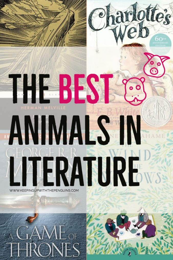 The Best Animals In Literature - Text Overlaid on Book Covers with Illustrations of Animals - Keeping Up With The Penguins