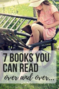7 Books You Can Read Over and Over - Black Text in Transparent White Box Overlaid on Image of Girl in Pink Dress Reading on Carriage in Green Grass - Keeping Up With The Penguins