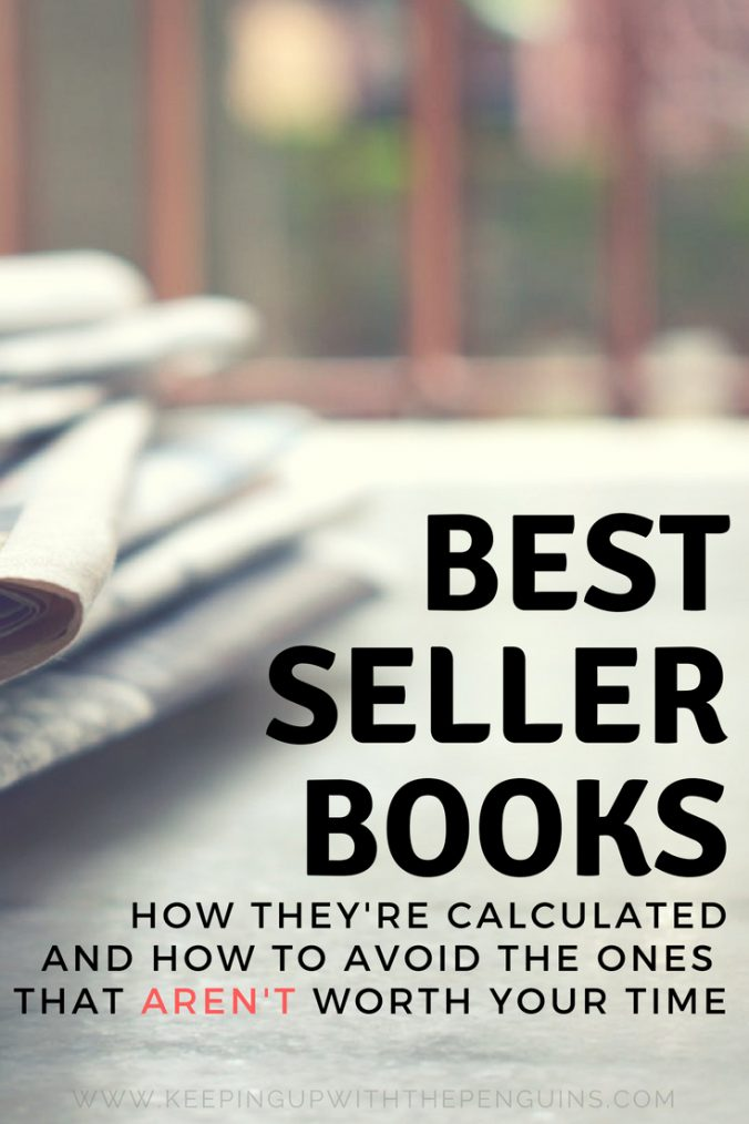 How To Avoid Best Sellers That Aren't Worth Your Time - Black and Red Text Overlaid on Image of Newspapers on a Table - Keeping Up With The Penguins