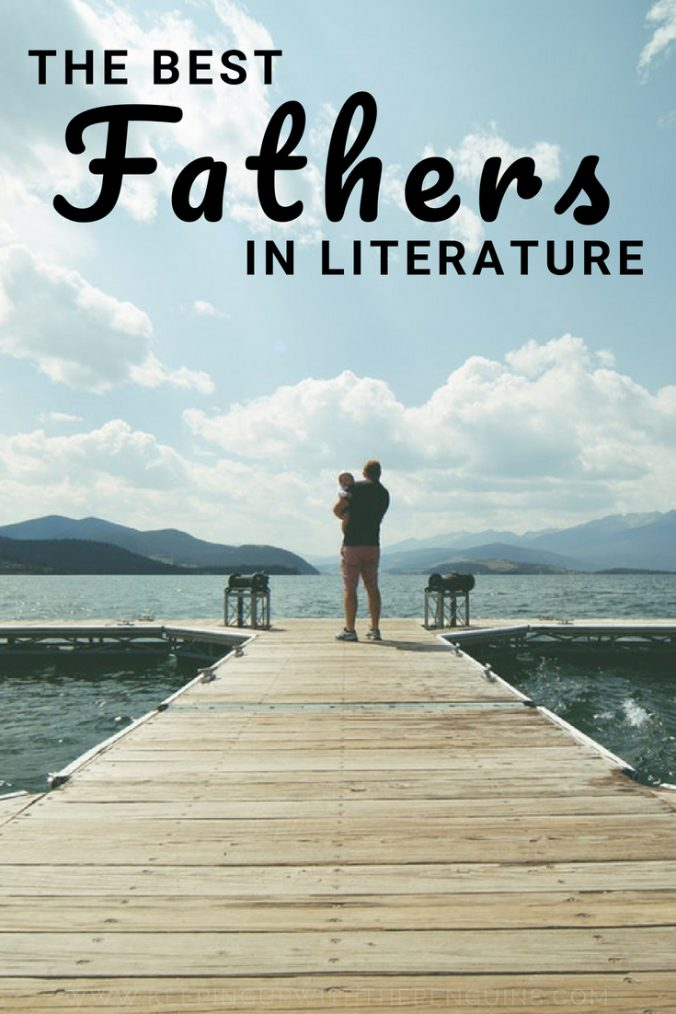 The Best Fathers In Literature - Black Text Above Image of Man Holding Child on Jetty - Keeping Up With The Penguins