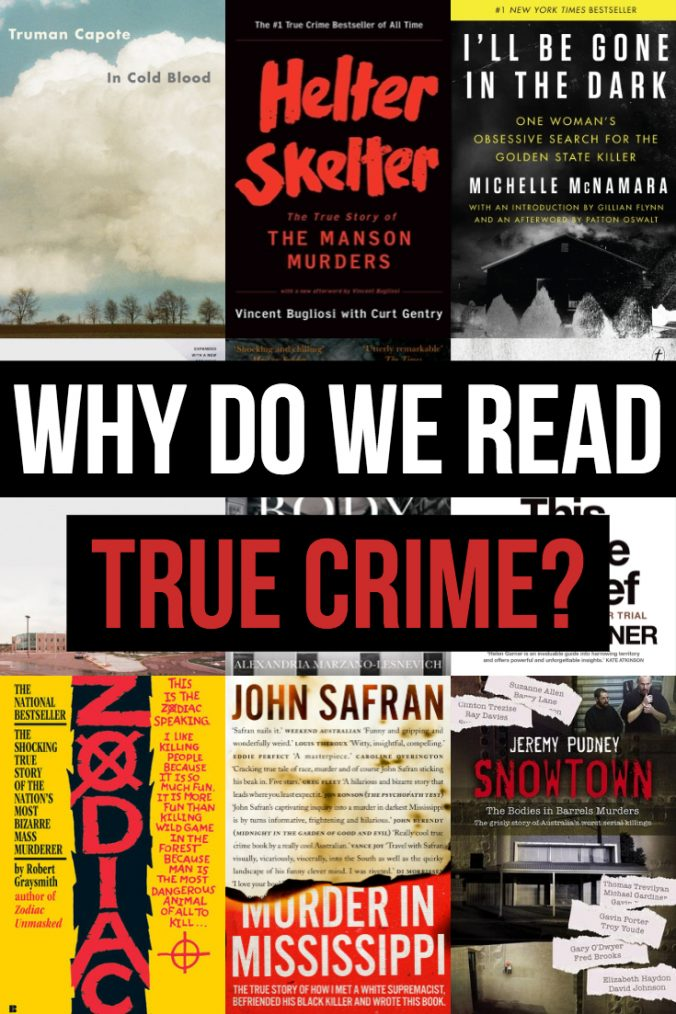Why Do We Read True Crime - Text overlaid on Book Covers - Keeping Up With The Penguins